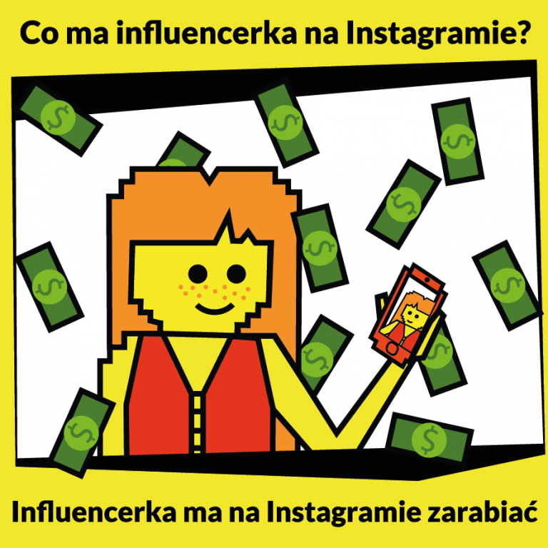 Co ma influencerka na Instagramie?